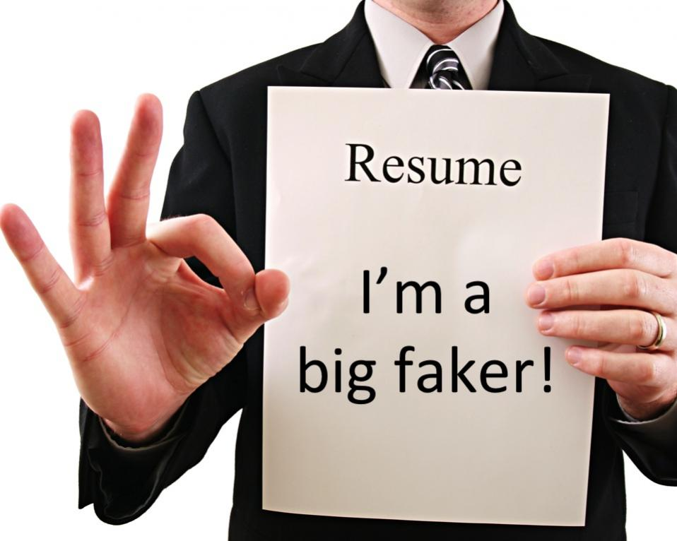 serious consequences of using a fake resume
